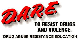 DARE To resist drugs and violence drug abuse resistance education